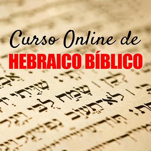 Hebraico Bíblico | Carlo Ribas